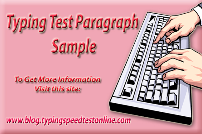 Typing Test Paragraph Sample