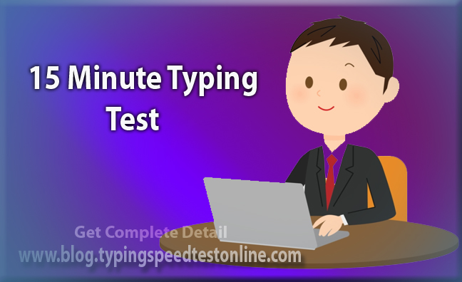 15 Minute Typing Test