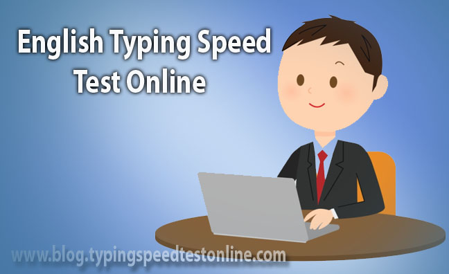 English Typing Speed Test Online